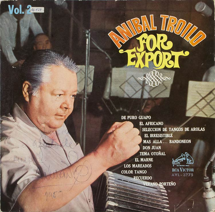 Anibal Troilo, For Export Long ...