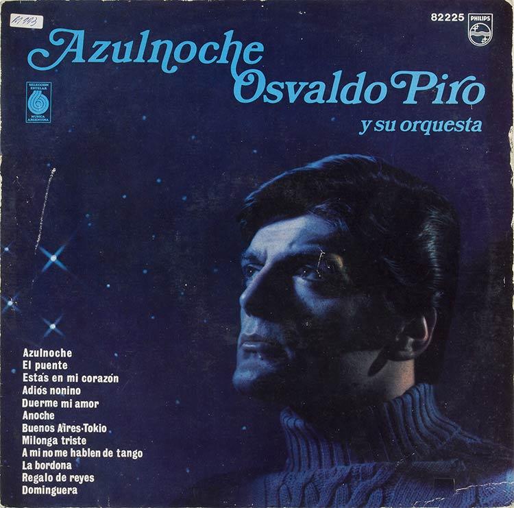Osvaldo Piro y su ...
