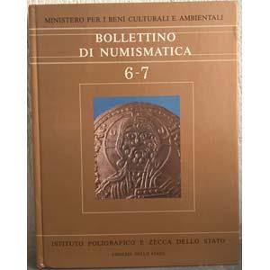 Bollettino di numismatica – n. 6-7. Roma, ...