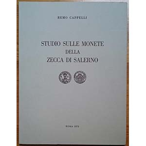 CAPPELLI R., Studio Sulle Monete della Zecca ...