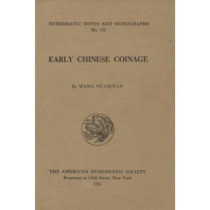 CH'UAN W. Y. – Early chinese coinage. ...