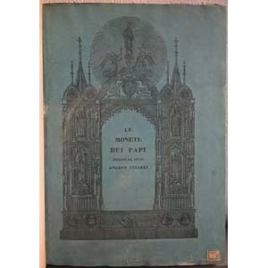 CINAGLI A. – Le monete dei papi descritte ...