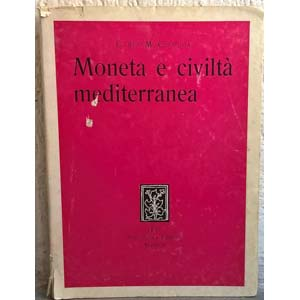 CIPOLLA C. M. – Moneta e civiltà ...