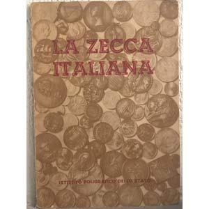 AA. VV. – La zecca italiana. Roma, 1955. ...