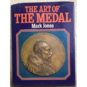 JONES M. – The art of the medal. London, ...