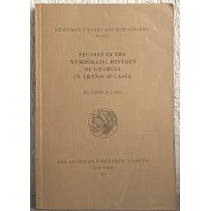 LANG D. M. – Studies in the numismatic ...