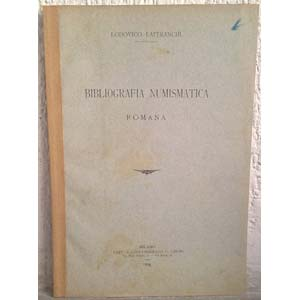 LAFFRANCHI L. – Bibliografia numismatica ...