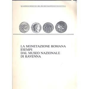 AA.VV. - La monetazione romana: esempi dal ...