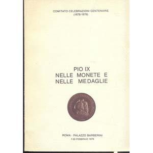 AA. VV. - Pio IX nelle monete e nelle ...