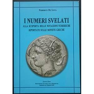 De Luca F., I Numeri Svelati - Alla Scoperta ...
