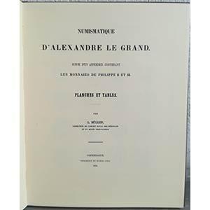 MULLER L. – Numismatique d'Alexandre le ...