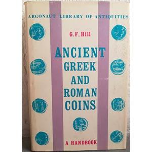 HILL G. F. – Ancient Greek and Roman ...