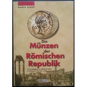 Albert R., Die Munzen der Romischen ...