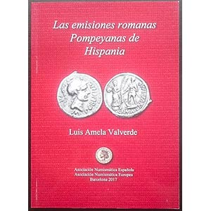 Amela Valverde L., Las Emisiones Romanas ...