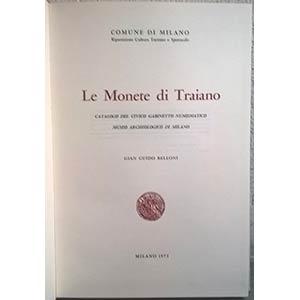 BELLONI G. G. – Monete di Traiano. ...