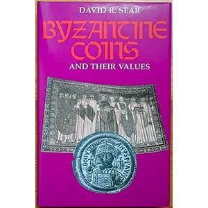 Sear D.R., Byzantine Coins and Their Values. ...