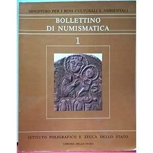 AA. VV. - BOLLETTINO DI NUMISMATICA n. 1. ...