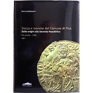 BALDASSARRI M. – Zecca e monete del Comune ...