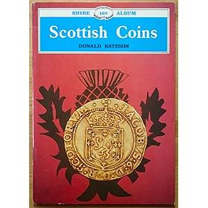 Bateson D., Scottish Coins. Shire ...