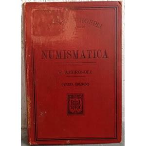 AMBROSOLI S. - Numismatica. Manuali Hoepli, ...