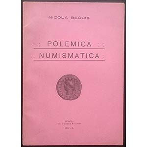 Beccia N., Polemica Numismatica. Tip. ...