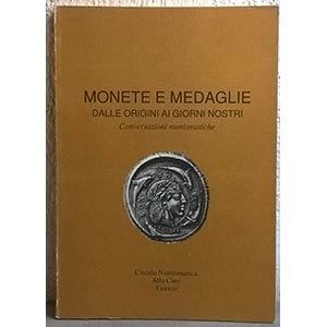 AA. VV. – Monete e medaglie dalle origini ...