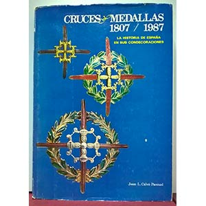 CALVO' PASCUAL J. L. - Cruces & Medallas, ...