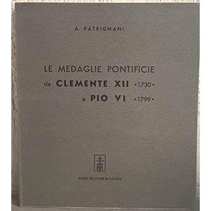 PATRIGNANI A. – Le medaglie pontificie da ...