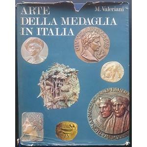 Valeriani M., Arte della Medaglia in Italia. ...