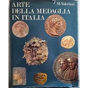 VALERIANI M. - Arte della medaglia in ...