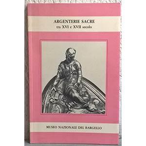 CAPITANIO A. – Argenterie sacre tra XVI e ...