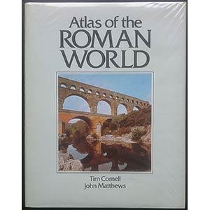 Cornell T., Matthews J., Atlas of the Roman ...