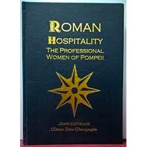 DE FELICE J. - Roman Hospitality: the ...