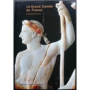 Giard J.-B., Le Grand Camée de France. ...