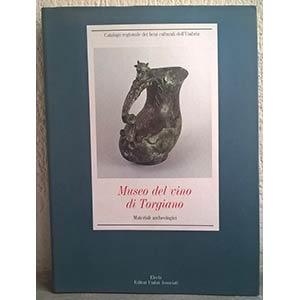 TORELLI M. – UNCINI A. – Museo del vino ...