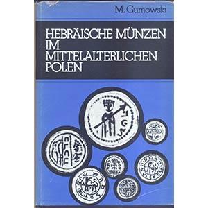 GUMOWSKI  M. – Hebraische munzen im ...