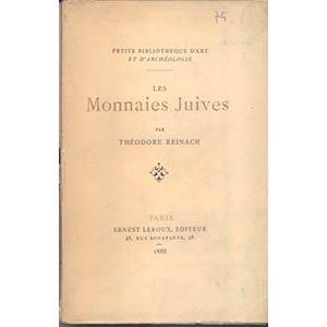 REINACH  T. – Les monnaie Juives. Paris, ...
