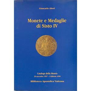 ALTERI G. – Monete e medaglie di Sisto IV. ...