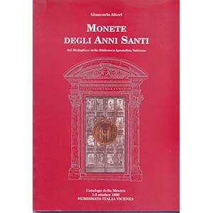ALTERI G. – Monete degli Anni Santi . Dal ...