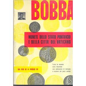 BOBBA C. – Monete dello Stato pontificio e ...