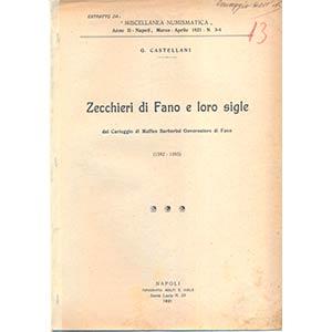 CASTELLANI G. – Zecchieri di Fano e le ...