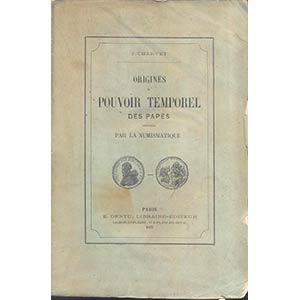 CHARVET J. - Origines du pouvoir temporel ...