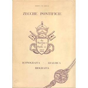 CICCARILLI  S. – Zecche pontificie. ...