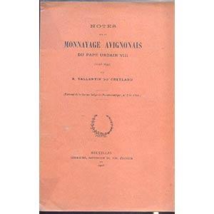 DU CHEYLARD R. V. - Notes sur le monnayage ...