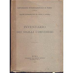 AA. VV. - Inventario dei sigilli Corvisieri. ...