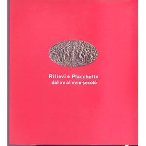 CANNATA P. -  Rilevi e placchette dal XV al ...