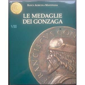 AA.VV., Le Medaglie dei Gonzaga. Banca ...