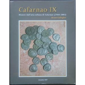 Callegher B., Cafarnao IX - Monete dallarea ...