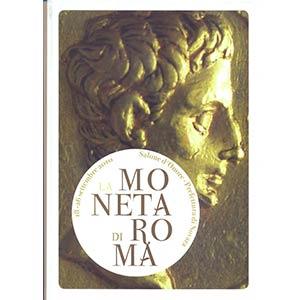 A.A.V.V. -  La moneta di Roma. Novara, 2010. ...