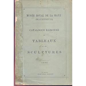 A.A.V.V. - Musee Royal de la Haye. Catalogue ...